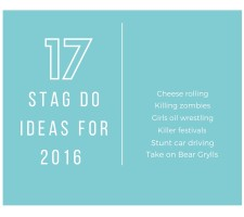 17 Awesome Stag Do Ideas